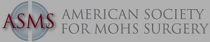 American Society for Mohs Surgery Member